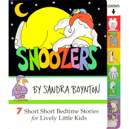 Snoozers: 7 Short Short Bedtime Stories for Lively Little Kids (Board - Storybook For Kids