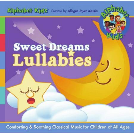 Child Sweet (Alphabet Kids Sweet Dreams Lullabies (CD) )