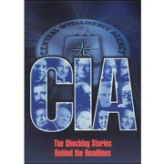 CIA: The Shocking Stories Behind The Headlines