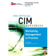 CIM Coursebook 08/09 Marketing Management in Practice - eBook