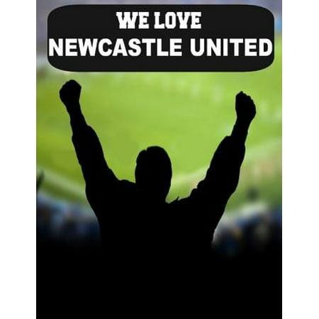 We Love Newcastle United - eBook