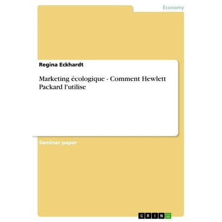 Marketing écologique - Comment Hewlett Packard l'utilise - eBook