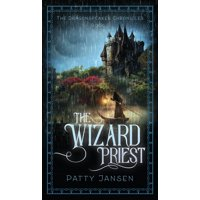 Dragonspeaker Chronicles: The Wizard Priest (Hardcover)