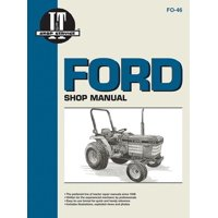 I & T Shop Service: Ford Shop Manual Models 1120 1220 1320 1520+ (Paperback)