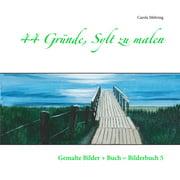 44 Gründe, Sylt zu malen - eBook