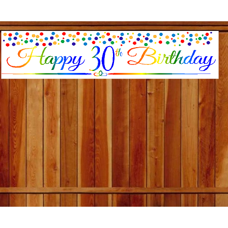 Item#030RPB Happy 30th Birthday Rainbow Wall Decoration Indoor / OutDoor Party Banner (10 x 50inches) - Rainbow Banner