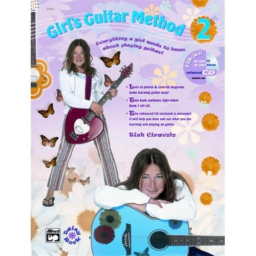 Girl's Guitar Method 2: Everything a Girl Needs to Know About Playing Guitar!