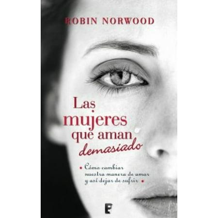 Las mujeres que aman demasiado - eBook