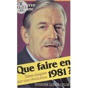 Que faire en 1981 ? - eBook