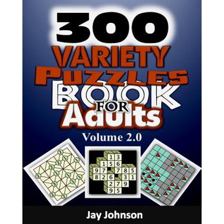 300 Variety Puzzles Book for Adults Volume 2.0 : The Ultimate Large Print Kids & Adults Alike Variety Puzzles and Games Puzzle Book! - Kids Varsity
