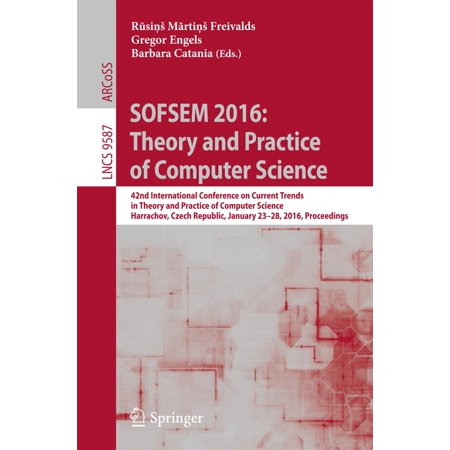 SOFSEM 2016: Theory and Practice of Computer Science -