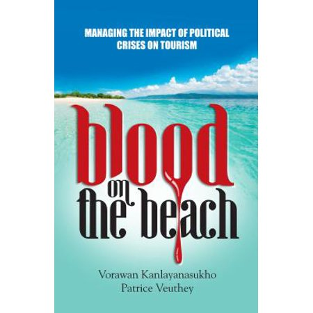 Blood on the Beach : The Devastating Impact of Terrorism on