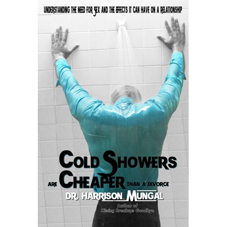 Cold Showers are Cheaper than a Divorce - eBook