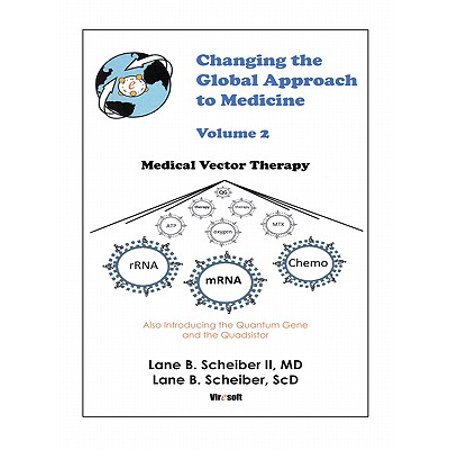Changing the Global Approach to Medicine, Volume 2 - eBook (Black Medicine Vol 2)