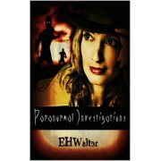 Paranormal Investigations 1: No Situation Too Strange - eBook