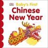 BABYS FIRST CHINESE NEW YEAR Books : BABYS FIRST CHINESE NEW YEAR
