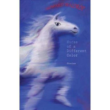 Horse of a Different Color: Stories by