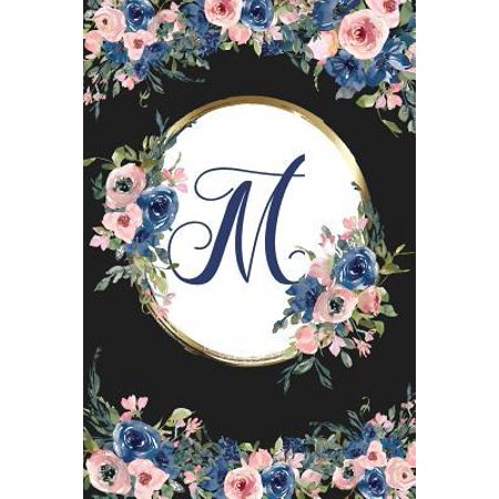 M : Monogram Initial M Letter Gift Notebook: Beautiful Blue Rose Floral Lined Journal for Girls and (A Beautiful Rose For A Beautiful Girl)