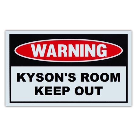 Novelty Warning Sign  Kysons Room Keep Out   For Boys  Girls  Kids  Children   Post On Bedroom Door   10  X 6  Plastic Sign