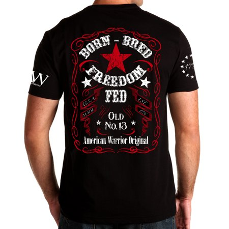 - Born Bred Freedom Fed Made in the USA Whiskey Label 3 Percenter 2nd Amendment T Shirt