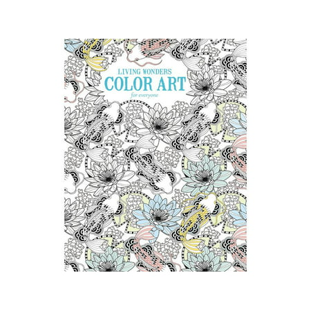 Leisure Arts Inc Color Art for Everyone Living Wonders Coloring Book, 1 Each - Leisure Arts Pad