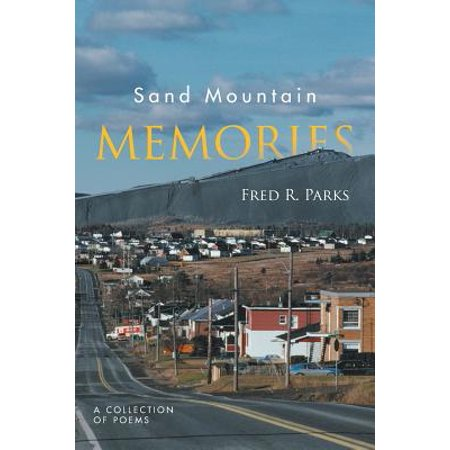 Sand Mountain Memories : A Collection of Poems](Sand Mountain Halloween 2017)