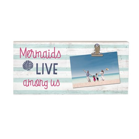 Mermaids Live Among Us   Picture Clip Wood Shelf Wall Art Sign 5 25   X 11 75   X 1