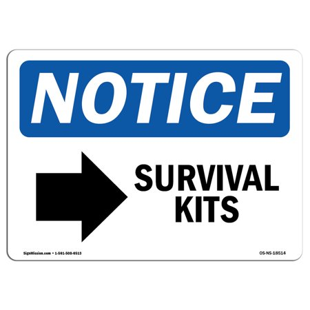 OSHA Notice Sign - Survival Kits [Right Arrow] | Choose from: Aluminum, Rigid Plastic or Vinyl Label Decal | Protect Your Business, Construction Site, Warehouse & Shop Area |  Made - Survival Signs