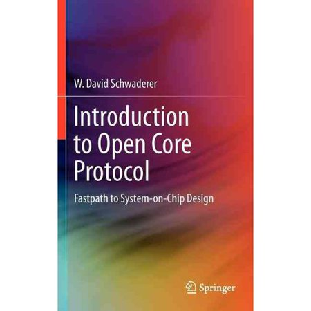 Introduction To Open Core Protocol  Fastpath To System On Chip Design