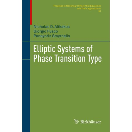 Please Type (Elliptic Systems of Phase Transition Type - eBook)