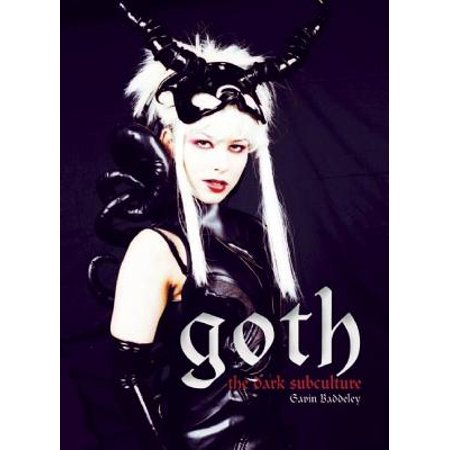- Goth : Vamps and Dandies