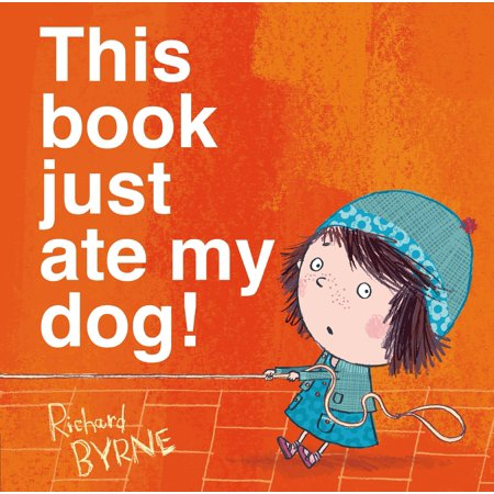 This Book Just Ate My Dog! (Hardcover)