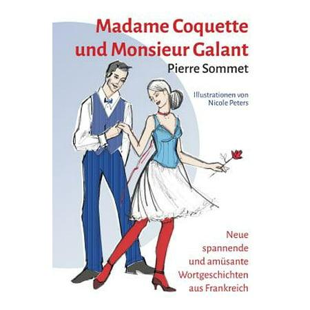 Madame coquette und monsieur galant - Madame coquette ...