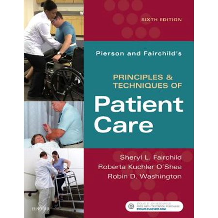 Pierson and Fairchild's Principles & Techniques of Patient Care (Patient Care Manikin)