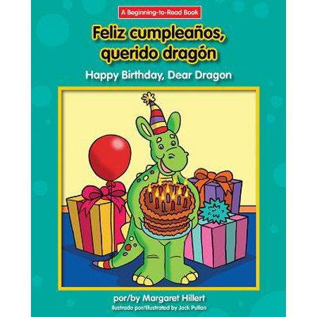 Feliz Cumpleanos Querido Dragon Happy Birthday Dear Dragon