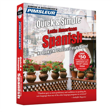 Pimsleur Spanish Quick & Simple Course - Level 1 Lessons 1-8 CD : Learn to Speak and Understand Latin American Spanish with Pimsleur Language