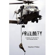 Proximity : A Novel of the Navy's Elite Bomb Squad