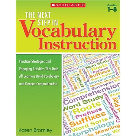 Comprehension Instruction (The Next Step in Vocabulary Instruction : Practical Strategies and Engaging Activities That Help All Learners Build Vocabulary and Deepen Comprehension)