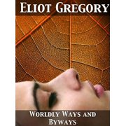 Worldly Ways and Byways - eBook