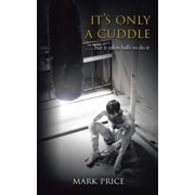 It's Only a Cuddle - eBook