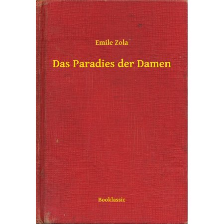 Das Paradies der Damen - eBook (Klar Brillengestelle Damen)
