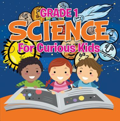 Grade 1 Science: For Curious Kids - eBook
