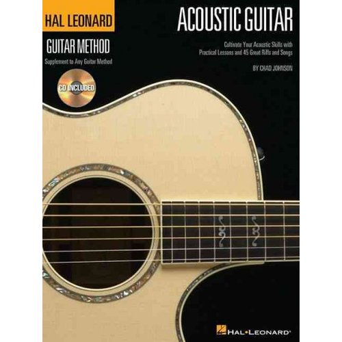 Acoustic Guitar: A Complete Guide With Step-by-step Lessons and 45 Great Acoustic Songs