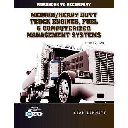 Student Workbook for Bennett's Medium/Heavy Duty Truck Engines, Fuel & Computerized Management Systems,