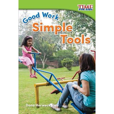 Good Work : Simple Tools (Foundations Plus)