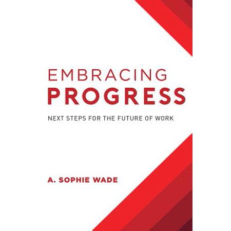Embracing Progress : Next Steps for the Future of Work - The Next Step Halloween Special