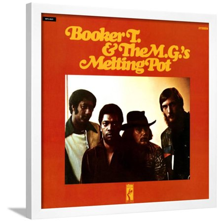 Booker T. & the MGs - Melting Pot Framed Print Wall