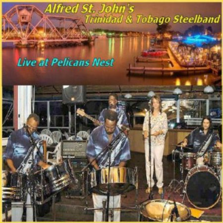 Live at Pelicans Nest (Steel Band Music In Trinidad And Tobago)