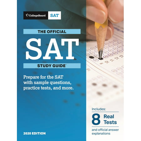 The Official SAT Study Guide, College Board 2020 Edition
