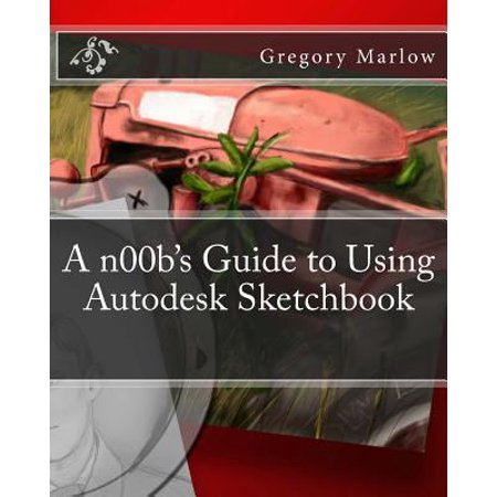 A N00bs Guide To Using Autodesk Sketchbook